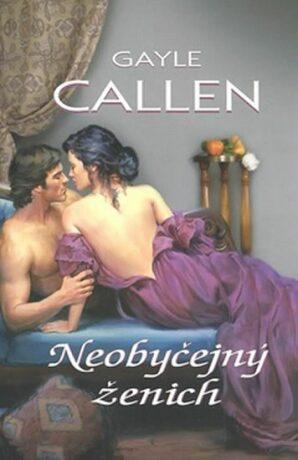 Neobyčejný ženich - Gayle Callen