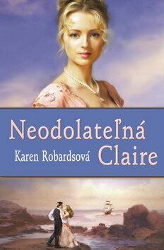 Neodolateľná Claire - Karen Robardsová