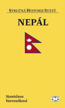 Nepál. Stručná historie států - Stanislava Vavroušková