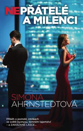 Nepřátelé a milenci - Simona Ahrnstedtová
