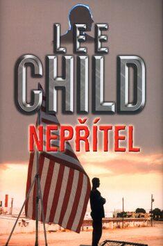Nepřítel - Lee Child