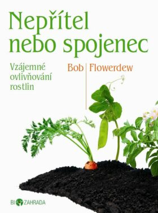 Nepřítel, nebo spojenec - Bob Flowerdew