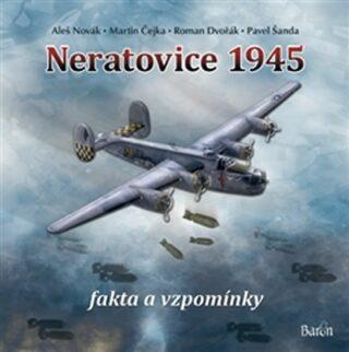 Neratovice 1945, fakta a vzpomínky - Kolektiv