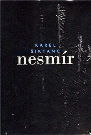 Nesmír - Karel Šiktanc
