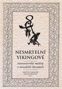 Nesmrtelní vikingové - Kristýna Králová, Magda Králová