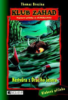 Nestvůra z Dračího jezera - Thomas C. Brezina