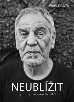 Neublížit - David Laňka, Wabi Daněk