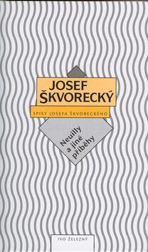 Neuilly a jiné příběhy - Josef Škvorecký