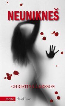 Neunikneš - Christina Larson