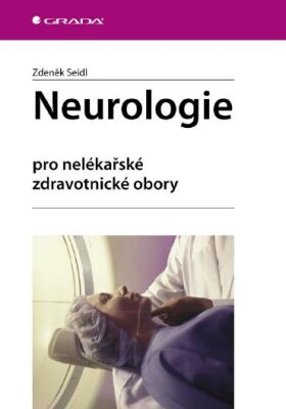 Neurologie - Zdeněk Seidl