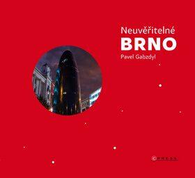 Neuvěřitelné Brno - Pavel Gabzdyl