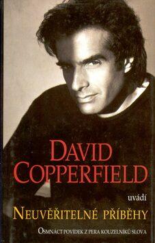 Neuvěřitelné příběhy 1.díl - David Cooperfield