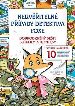 Neuvěřitelné případy detektiva Foxe - Pavla Šmikmátorová