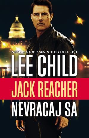 Nevracaj sa - Lee Child - e-kniha
