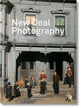 New Deal Photography: USA 1935–1943 - Peter Walther