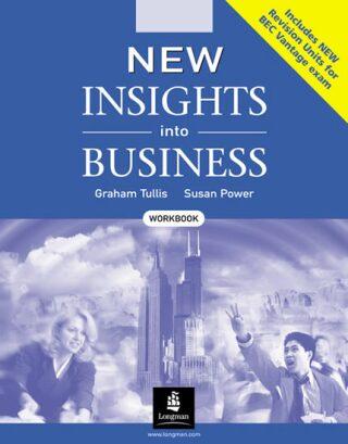 New Insights into Business Workbook - Graham Tullis, Power Susan