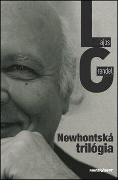 Newhontská trilógia - Lajos Grendel