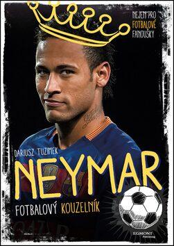 Neymar - Fotbalový kouzelník - Dariusz Tuzimek