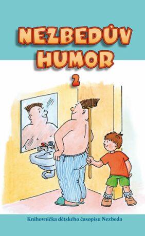 Nezbedův humor 2 - neuveden