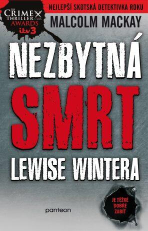 Nezbytná smrt Lewise Wintera - Malcolm Mackay - e-kniha