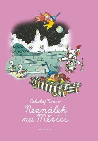Neználek na Měsíci - Nikolaj Nosov