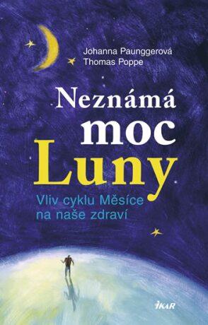 Neznámá moc Luny - Johanna Paunggerová, Thomas Poppe