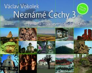 Neznámé Čechy - Václav Vokolek