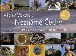 Neznámé Čechy 2.díl - Václav Vokolek