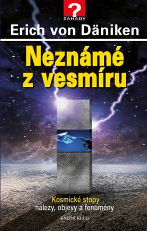 Neznámé z vesmíru - Erich von Däniken