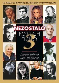 Nezostalo po nich ticho 3 - Peter Valo, Alena Horvátová-Čisáriková