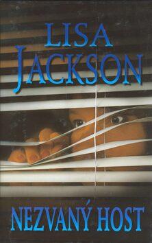 Nezvaný host - Lisa Jackson