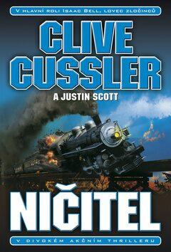 Ničitel - Clive Cussler, Justin Scott
