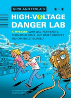 "Nick and Tesla´s High-Voltage Danger Lab - Pflugfelder ""Science Bob"""