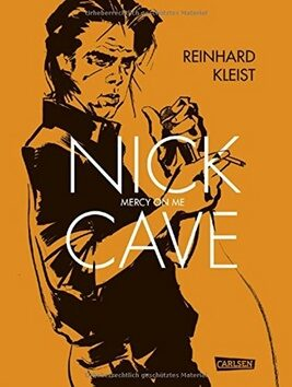 Nick Cave Mercy on Me - Reinhard Kleist
