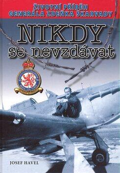 Nikdy se nevzdávat - Zdeněk Škarvada