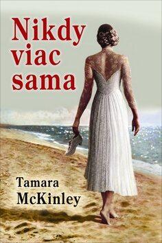 Nikdy viac sama - Tamara McKinley
