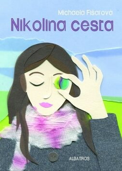 Nikolina cesta - Michaela Fišarová