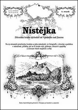 Nístějka - Rostislav Vojkovský, Přemysl Špráchal