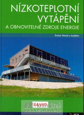 Nízkoteplotní vytápění a obnovitelné zdroje energie - Dušan Petráš