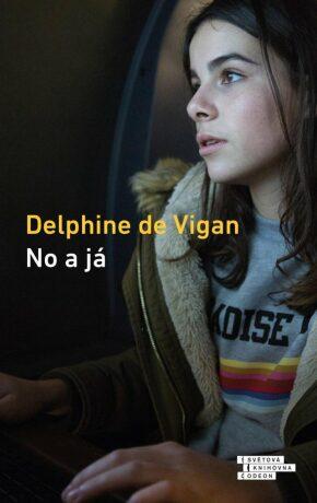 No a já - Delphine de Vigan