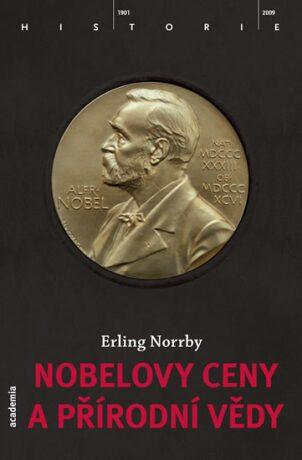 Nobelovy ceny a přírodní vědy - Norrby Erling
