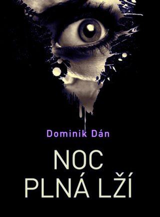 Noc plná lží - Dominik Dán