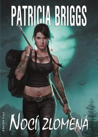 Nocí zlomená - Patricia Briggs - e-kniha