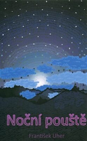 Noční pouště - František Uher