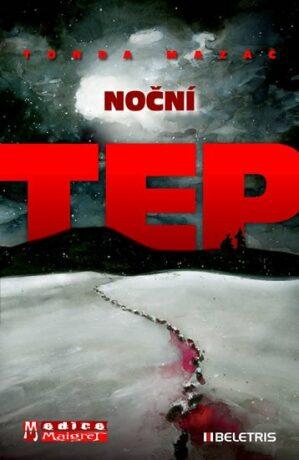 Noční tep - Mazáč Tonda