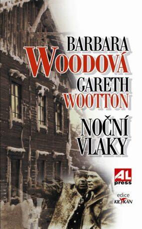 Noční vlaky - Barbara Woodová, Gareth Wootton