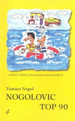 Nogolovic top 90 - Tomasz Nogol