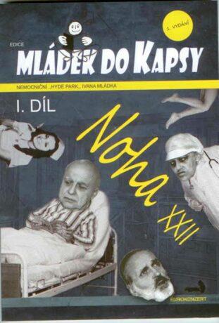 Noha XXII - Ivan Mládek
