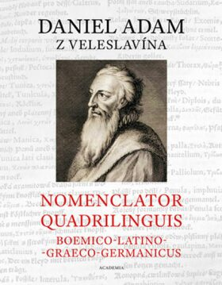 Nomenclator quadrilinguis Boemico-Latino-Graeco-Germanicus - z Veleslavína Daniel Adam