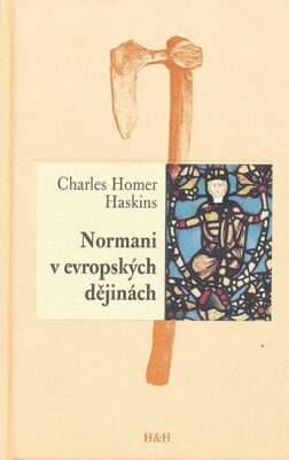 Normani v evropských dějinách - Haskins Charles Homer
